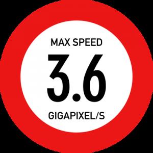 Max speed - 3.6 gigapixels/s